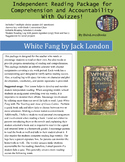 White Fang Independent Reading Package with Quizzes!