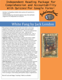White Fang Independent Reading Package with Quizzes! For G