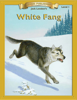 White Fang eBook 10 Chapter Reader