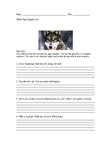 White Fang - Reading Comprehension - Chapters 8 and 9