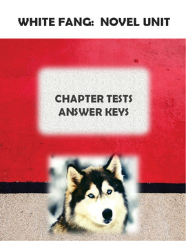 White Fang:  Tests