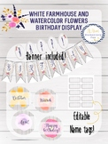 White Farmhouse & Watercolor Flowers - Birthday Display