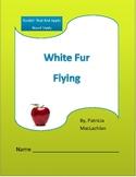 White Fur Flying Novel Study