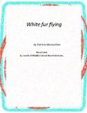 White Fur Flying  Literature and Grammar Unit