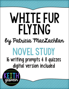 White Fur Flying Power Pack:  16 Journal Prompts and 8 Quizzes