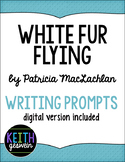 White Fur Flying by Patricia MacLachlan:  16 Journal Prompts