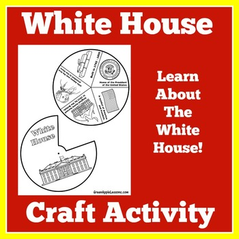 White House Craft | White House Activity | White House American Symbol