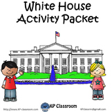 White House Activity Packet and Worksheets