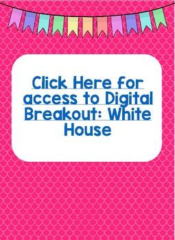 White House Digital Breakout