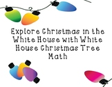 White House Holiday Traditions: White House Christmas Tree Math
