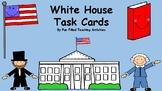 White House Informational Task Cards