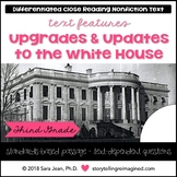White House Upgrades Reading Comprehension Passage & Questions Nonfiction Text