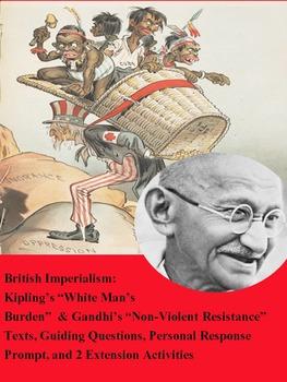 White Man's Burden & Gandhi Speech: Comparative Texts w/Ex