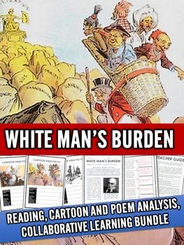 White Man's Burden - Cartoon and Poem Analysis Collaborative Bundle