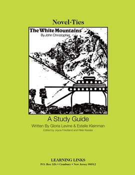 White Mountains - Novel-Ties Study Guide