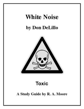 """""""White Noise"""" by Don DeLillo: A Study Guide"""