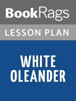 White Oleander Lesson Plans
