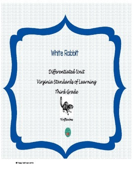 White Rabbit Packet - Virginia Standards of Learning