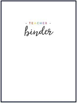 White & Rainbow Teacher Binder {August 2017 - June 2018}