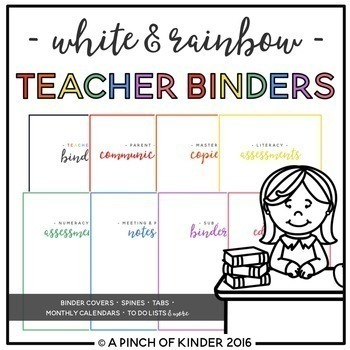 White & Rainbow Teacher Binder {August 2016 - June 2017}