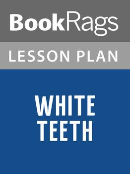 White Teeth Lesson Plans