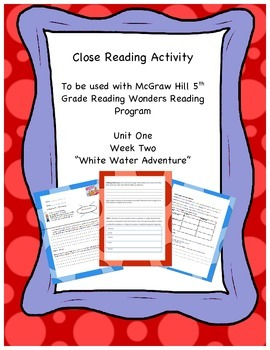 """White Water Adventure"" Reading Wonders 5th Grade Unit 1 Week 2"