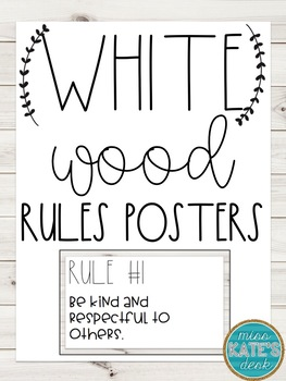 White Wood Rules/Expectations Posters