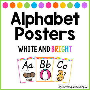 White and Bright Alphabet Posters (D'Nealian)