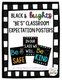 "Black, White and Bright ""Be's"" Classroom Expectation Posters"