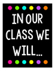 """Black, White and Bright """"Be's"""" Classroom Expectation Posters"""