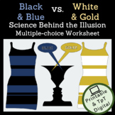 White and Gold vs. Blue and Black Dress Physics Worksheet