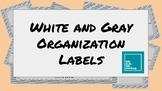 White and Gray Organization Labels