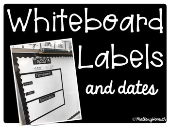 Whiteboard Labels and Dates