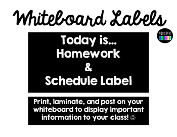 Whiteboard Labels - Today is..., Homework, & Schedule Label