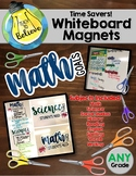 Whiteboard Magnets-Time Savers!