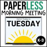 Morning Meeting Slides   Morning Meeting Bundle for K-2