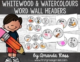 Whitewood & Watercolours Word Wall Headers