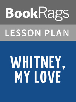 Whitney, My Love Lesson Plans
