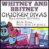 Whitney and Britney Chicken Divas - Book Study for Prep, Y