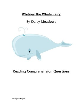 Whitney the Whale Fairy Reading Comprehension Questions