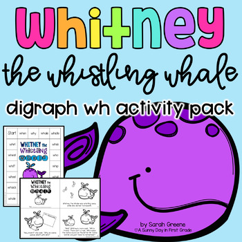 Whitney the Whistling Whale {digraph wh}