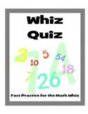 Whiz Quiz: Addition, Subtraction, Division, & Multiplication Practice
