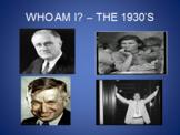 Who Am I? - 1930's