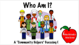 Who Am I? A Community Helpers Guessing Game (PPT version)