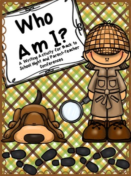 Who Am I? A Writing Activity for Back to School Night/Parent-Teacher Conferences