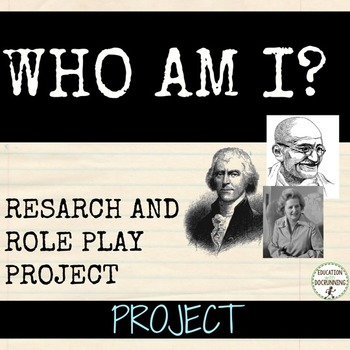 Research and role play project for US and World History