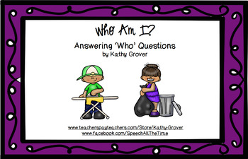 Who Am I?   Answering 'Who' Questions