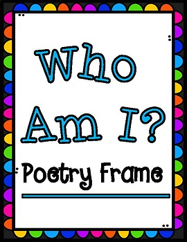 Who Am I? Back to School Poetry Frame