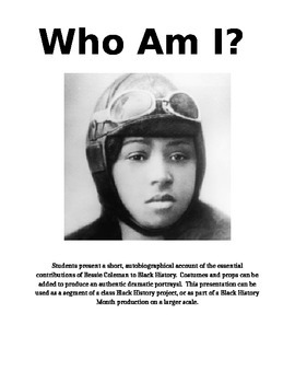 Bessie Coleman - Who Am I?