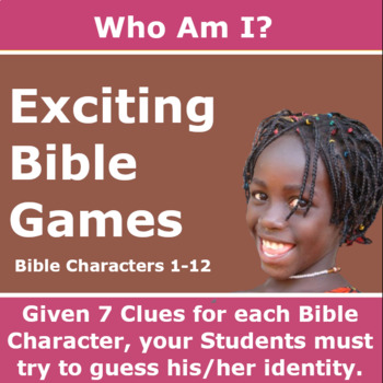 Who Am I? – Bible Characters 1 - 12